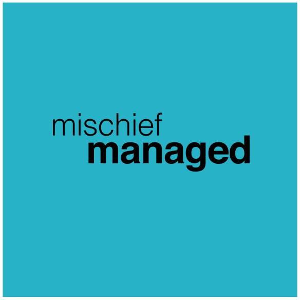 mischief managed image