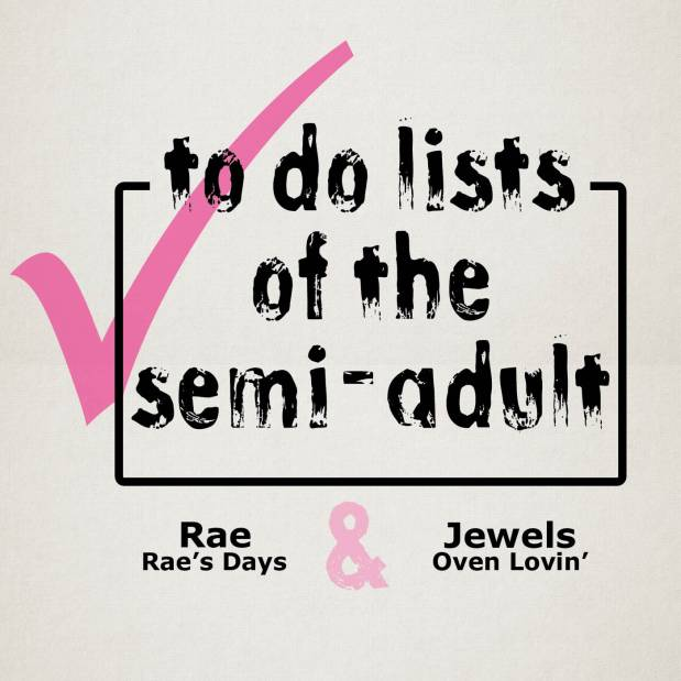 the to do lists of the semi adult